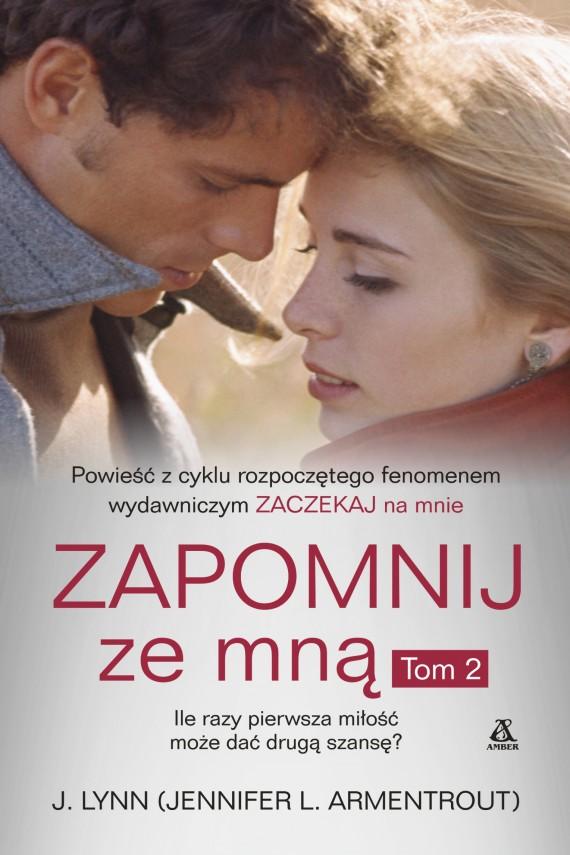 okładka Zapomnij ze mną. Tom 2ebook | EPUB, MOBI | J. Lynn