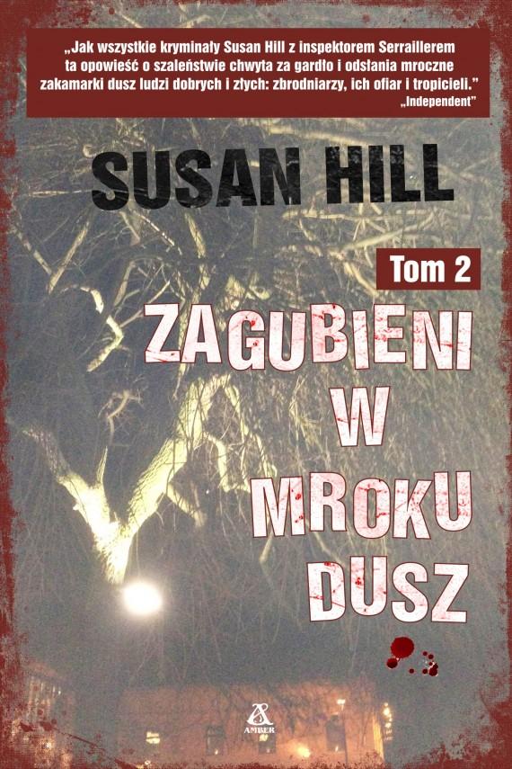 okładka Zagubieni w mroku dusz. Tom 2. Ebook | EPUB, MOBI | Susan Hill