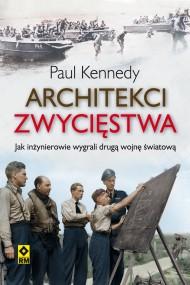 okładka Architekci zwycięstwa. Ebook | papier | Paul Kennedy
