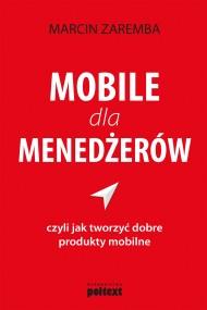 okładka Mobile dla menedżerów. Ebook | EPUB,MOBI | Marcin  Zaremba