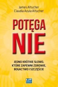 okładka Potęga Nie, Ebook | James  Altucher, Claudia Azula Altucher