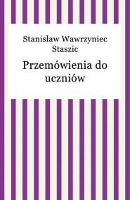 okładka Przemówienia do uczniów. Ebook   EPUB,MOBI   Stanisław Wawrzyniec Staszic