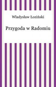 okładka Przygoda w Radomiu. Ebook   EPUB,MOBI   Władysław Łoziński