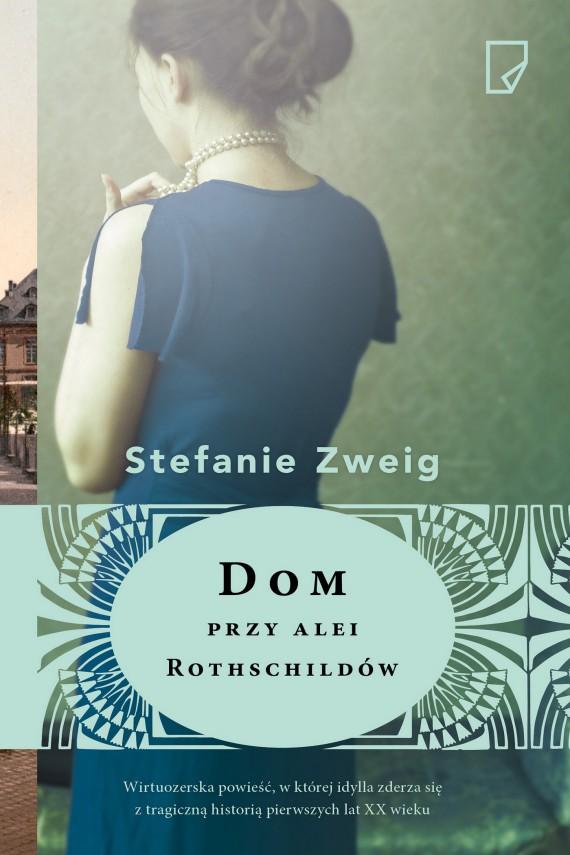 okładka Dom przy alei Rothschildówebook | EPUB, MOBI | Stefanie Zweig