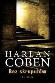 okładka Bez skrupułów. Ebook | EPUB,MOBI | Harlan Coben