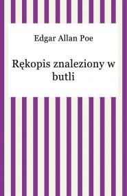 okładka Rękopis znaleziony w butli. Ebook | EPUB,MOBI | Edgar Allan Poe