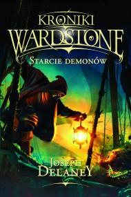okładka Kroniki Wardstone 6. Starcie demonów, Ebook | Joseph Delaney