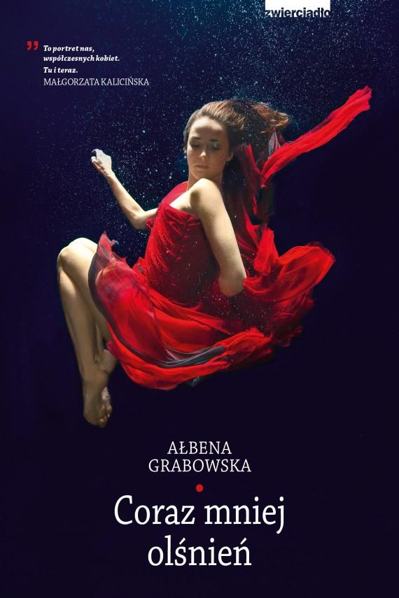 okładka Coraz mniej olśnieńebook | EPUB, MOBI | Ałbena  Grabowska
