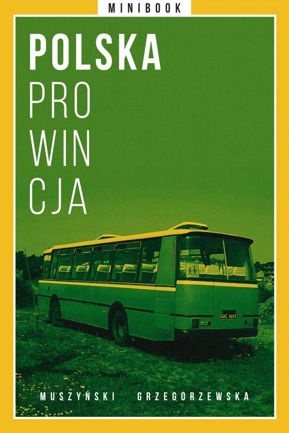okładka Polska prowincja. Minibookebook | EPUB, MOBI | autor zbiorowy