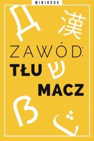 okładka Zawód: tłumacz. Minibook. Ebook | EPUB,MOBI | autor zbiorowy
