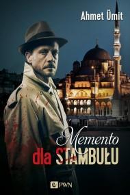 okładka Memento dla Stambułu. Ebook | EPUB,MOBI | Ahmet  Ümit