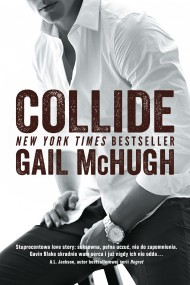 okładka Collide, Ebook | Gail McHugh