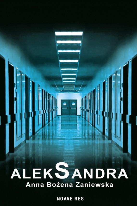 okładka AlekSandra. Ebook | EPUB, MOBI | Anna Bożena  Zaniewska