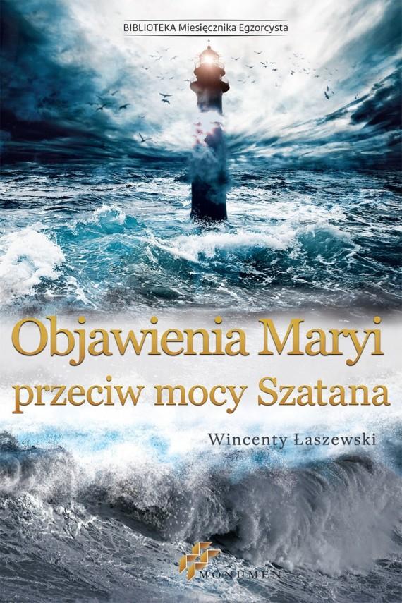 okładka Objawienia Maryi przeciw mocy Szatanaebook | EPUB, MOBI | Wincenty Łaszewski