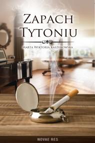 okładka Zapach tytoniu. Ebook   EPUB,MOBI   Marta Wiktoria  Kaszubowska