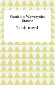 okładka Testament. Ebook   EPUB,MOBI   Stanisław Wawrzyniec Staszic