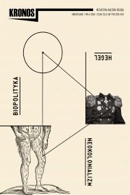 okładka KRONOS 4/2014 Hegel. Neokolonializm. Biopolityka. Ebook | papier | opracowanie zbiorowe opracowanie zbiorowe