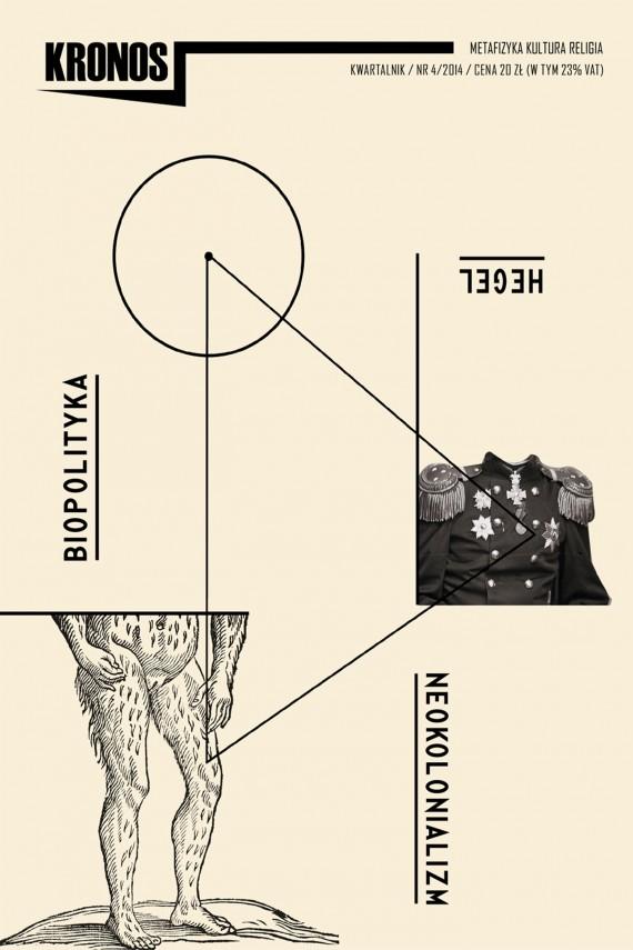 okładka KRONOS 4/2014 Hegel. Neokolonializm. Biopolitykaebook | EPUB, MOBI | opracowanie zbiorowe opracowanie zbiorowe