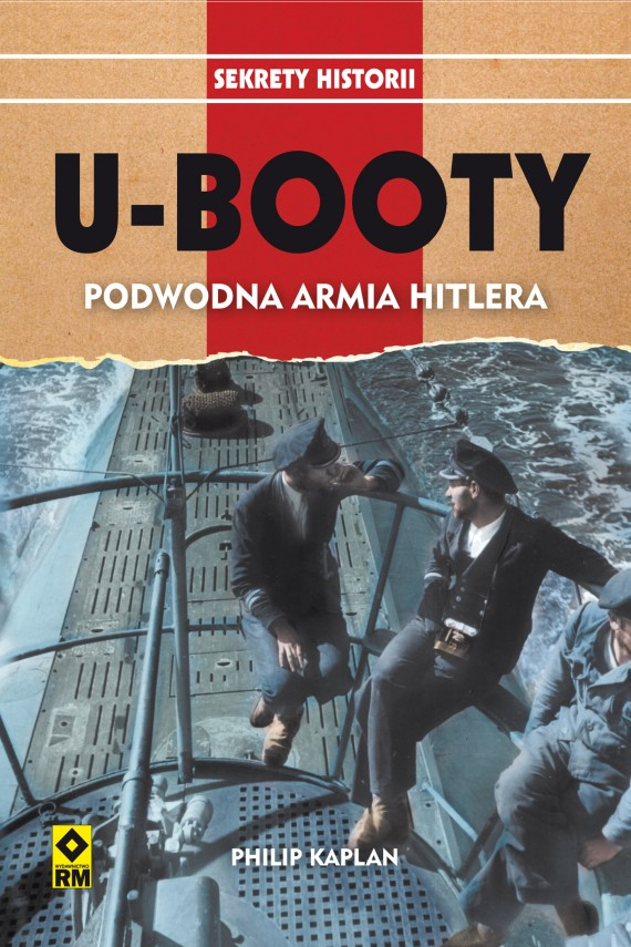 okładka U-Booty. Podwodna armia Hitlera. Ebook   EPUB, MOBI   Philip Kaplan