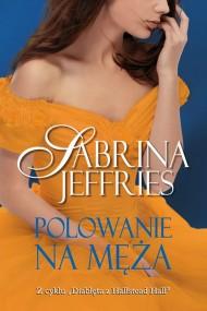 okładka Polowanie na męża, Ebook | Sabrina Jeffries