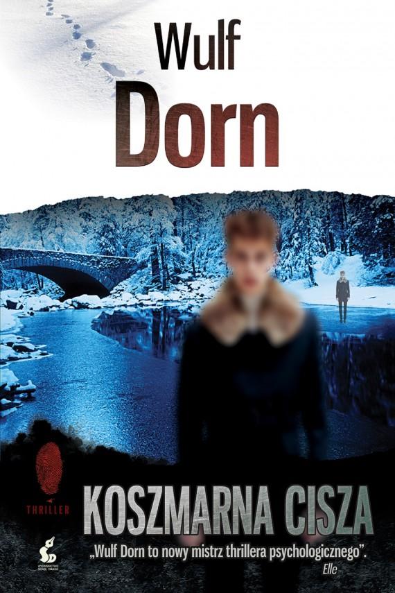 okładka Koszmarna ciszaebook | EPUB, MOBI | Wulf Dorn