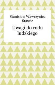 okładka Uwagi do rodu ludzkiego. Ebook   EPUB,MOBI   Stanisław Wawrzyniec Staszic