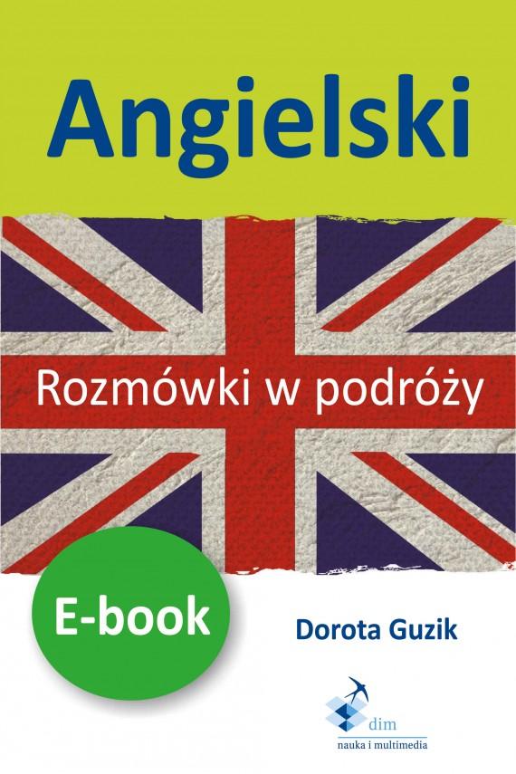 okładka Angielski Rozmówki w podróży ebook. Ebook | PDF | Dorota Guzik