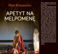 okładka Apetyt na Melpomenę. Ebook | papier | Piotr Kitrasiewicz