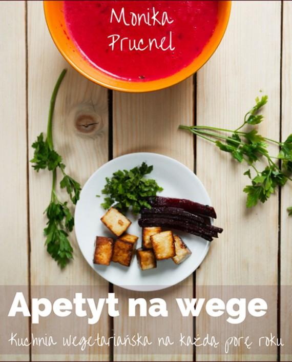 okładka Apetyt na wege. Ebook | EPUB, MOBI | Monika  Prucnel