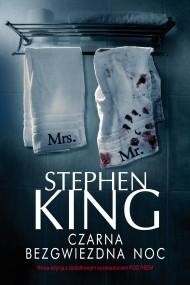 okładka Czarna bezgwiezdna noc. Ebook | EPUB,MOBI | Stephen King