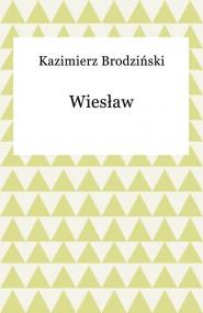 okładka Wiesław. Ebook | EPUB,MOBI | Kazimierz Brodziński