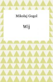 okładka Wij. Ebook | EPUB,MOBI | Mikołaj Gogol