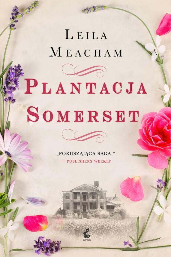 okładka Plantacja Somersetebook | EPUB, MOBI | Leila Meacham