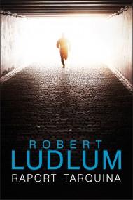 okładka Raport Tarquina. Ebook | EPUB,MOBI | Robert Ludlum