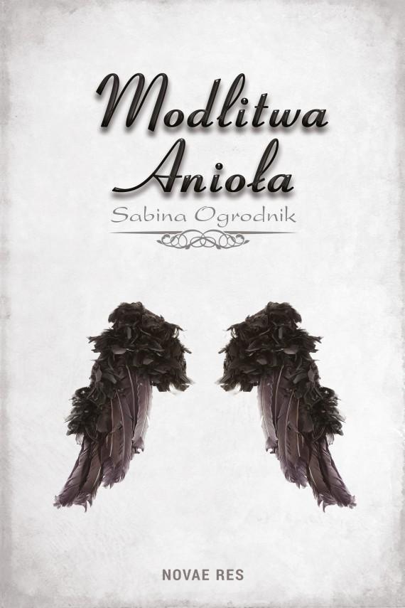 okładka Modlitwa Anioła. Ebook | EPUB, MOBI | Sabina Ogrodnik