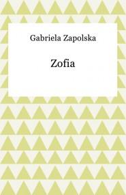 okładka Zofia. Ebook | Gabriela Zapolska