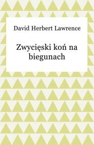 okładka Zwycięski koń na biegunach. Ebook   EPUB,MOBI   David Herbert Lawrence