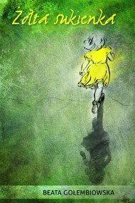 okładka Żółta sukienka. Ebook | EPUB,MOBI | Beata Gołembiowska