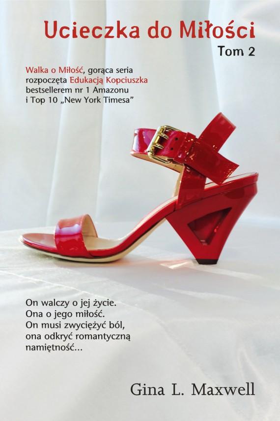 okładka Ucieczka do miłości Tom 2. Ebook   EPUB, MOBI   Gina L. Maxwell