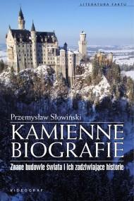 okładka Kamienne biografie. Znane budowle świata i ich zadziwiające historie, Ebook | Przemysław Słowiński
