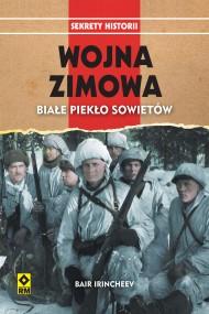 okładka Wojna zimowa. Białe piekło Sowietów, Ebook | Bair Irincheev