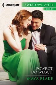 okładka Powrót do Włoch. Ebook | EPUB,MOBI | Maya Blake
