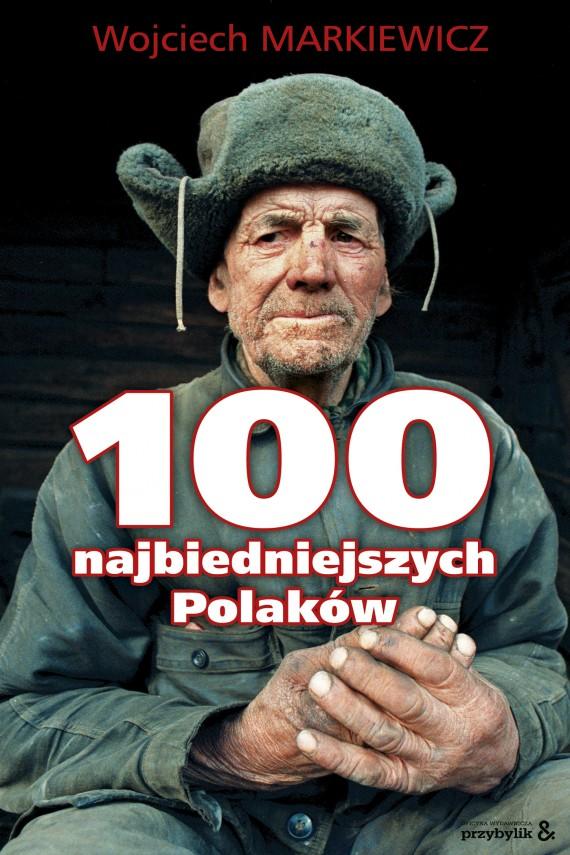 okładka 100 najbiedniejszych Polakówebook   EPUB, MOBI   Wojciech  Markiewicz