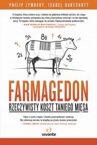 okładka Farmagedon. Rzeczywisty koszt taniego mięsa, Ebook   Philip Lymbery, Isabel Oakeshott