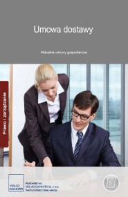 okładka Umowa dostawy. Aktualne umowy gospodarcze. Ebook | PDF | autor zbiorowy