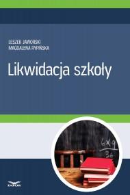 okładka Likwidacja szkoły (PDF). Ebook | PDF | Leszek Jaworski, Magdalena Rypińska