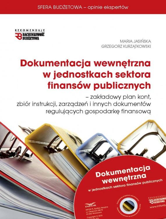 okładka Dokumentacja wewnętrzna w jednostkach sektora finansów publicznych  (PDF). Ebook | PDF | Maria Jasińska, Grzegorz Kurzątkowski
