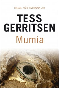 okładka Mumia. Ebook | EPUB,MOBI | Tess Gerritsen