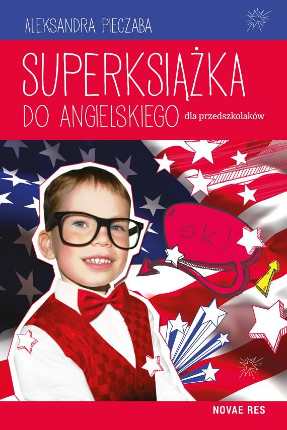 okładka Superksiążka do angielskiego dla przedszkolaków. Ebook | EPUB, MOBI | Aleksandra Pieczaba