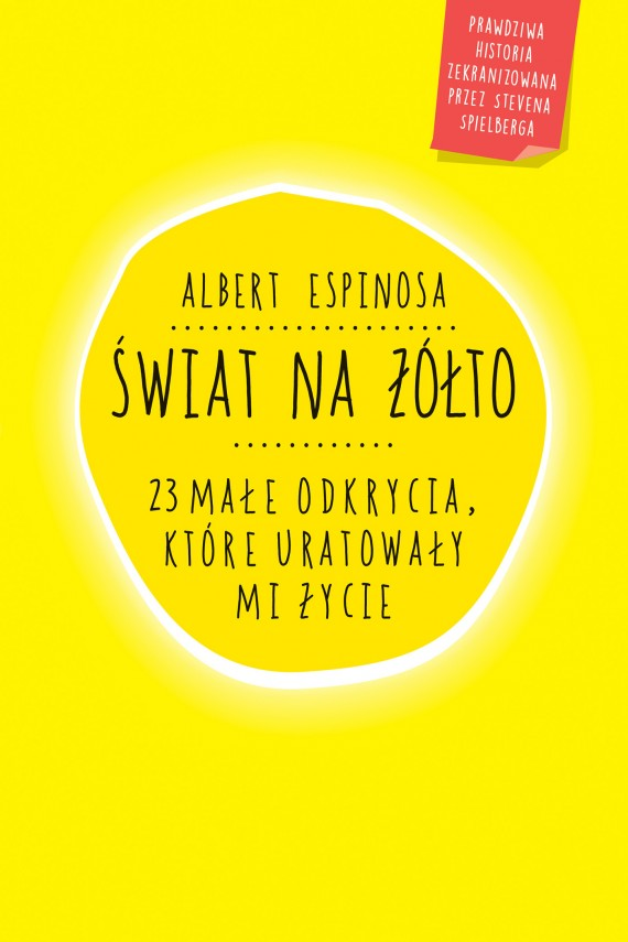 okładka Świat na żółto. 23 małe odkrycia, które uratowały mi życie. Ebook | EPUB, MOBI | Albert Espinosa
